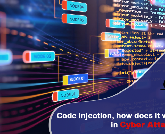 Code injection, how does it work in Cyber Attacks